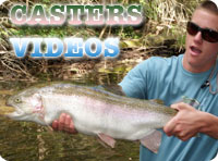Casters Fly Fishing Videos